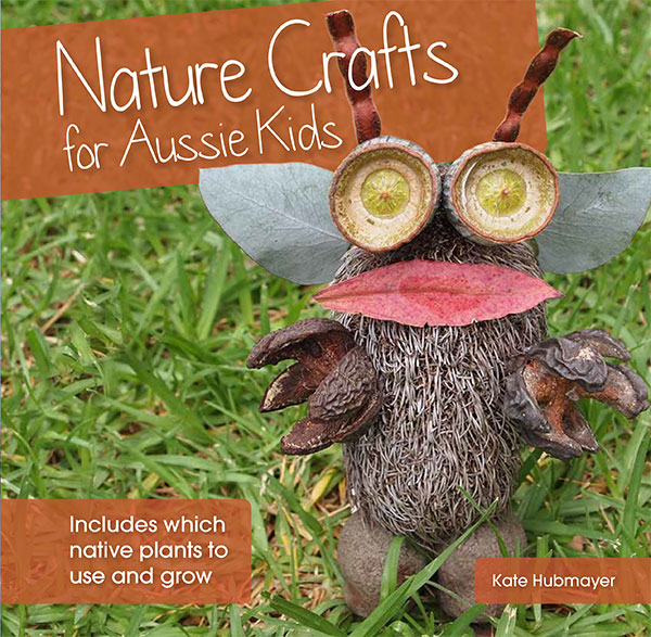 Nature Crafts for Aussie Kids $20.00