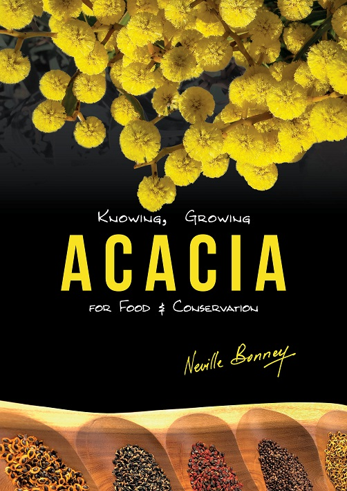 Knowing, Growing Acacia For Food & Conservation